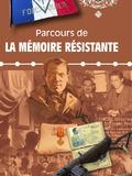 Journées du patrimoine 2016 -PARCOURS DE LA MÉMOIRE RÉSISTANTE
