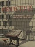 Journées du patrimoine 2016 -Perspectives, des architectes à l'oeuvre dans le Tarn 1900-1980
