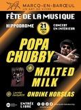 Fête de la musique 2018 - Popa Chubby + Malted Milk + Ondine Horseas
