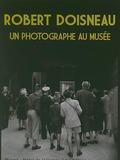 Journées du patrimoine 2016 -ROBERT DOISNEAU - Un photographe au musée