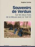 Journées du patrimoine 2016 -SOUVENIR DE VERDUN. SUR LES DEUX RIVES DE LA MEUSE AVEC 164e RI.