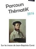 Journées du patrimoine 2016 -Sur les traces de Jean-Baptiste Corot