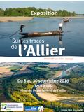 Journées du patrimoine 2016 -Sur les traces de l'Allier, histoire d'une rivière sauvage