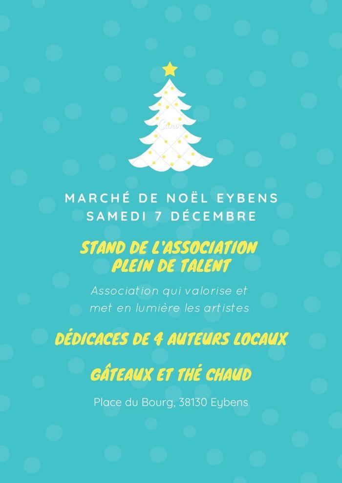 L'association Plein de Talent crée l'événement puisque le samedi 7 décembre, notre stand du marché de Noël d'Eybens accueillera 5 auteurs locaux de 9 h 30 à 18 heures :