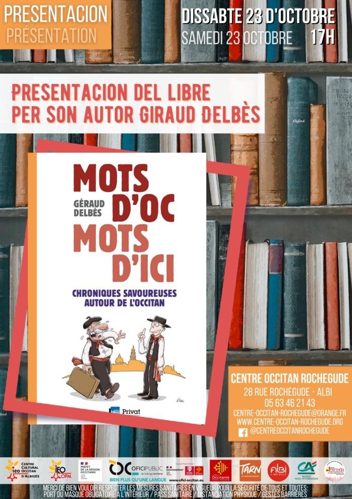 """""""Mots d'oc, mots d'ici"""" a Albi amb Giraud Delbès!"""