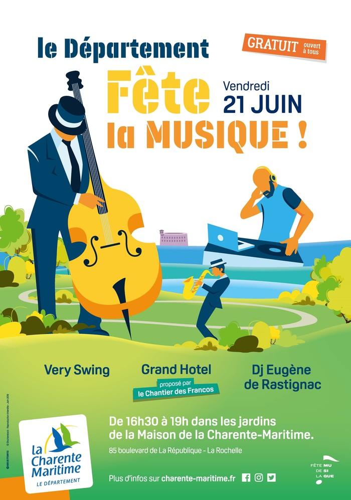 Fête de la musique 2019 - Very Swing // DJ Eugène de Rastignac // Grand Hotel