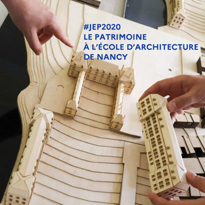 Journées du patrimoine 2020 - Visite, conférences et exposition  «le patrimoine à l'école d'architecture de Nancy»