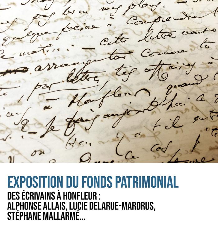 Journées du patrimoine 2019 - Exposition : Des écrivains à Honfleur: Alphonse Allais, Lucie Delarue-Mardrus,  Stéphane Mallarmé...