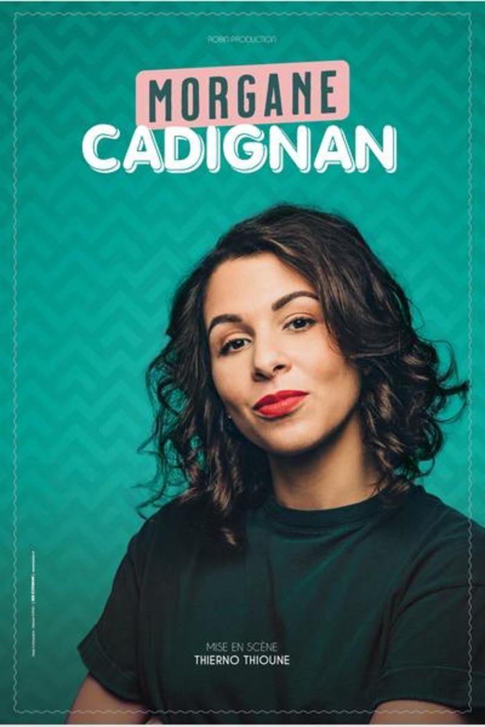 Morgane Cadignan – 20 mars 2021 – La Nouvelle Comédie Gallien
