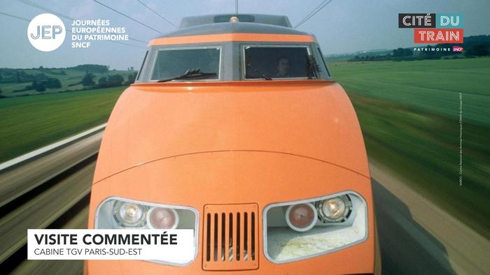 Journées du patrimoine 2020 - Visite commentée : Cabine TGV Paris-Sud-Est