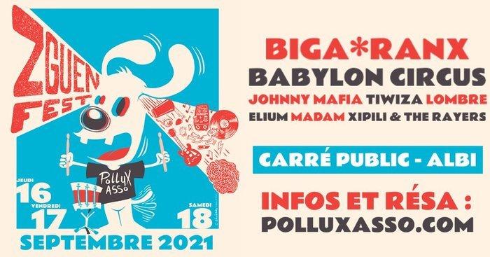 Du 16 au 18 septembre, c'est la rentée avec Babylon Circus, Biga* Ranx, Johnny Mafia, Lombre Tiwiza, Madam, Elium et Xipili and the rayers sur le Zguen Fest au Carré Public !