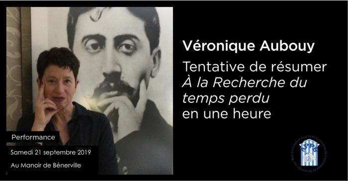 Journées du patrimoine 2019 - Conférence : tentative de résumer la recherche du temps perdu de Marcel Proust par Véronique Aubouy