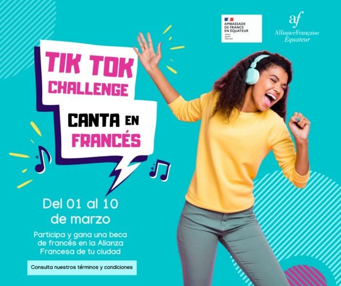 Choisis une chanson en français qui te plaît, enregistre une vidéo sur Tik Tok et tente de gagner une bourse d'apprentissage du français pour un cycle d'étude à l'Alliance Française !