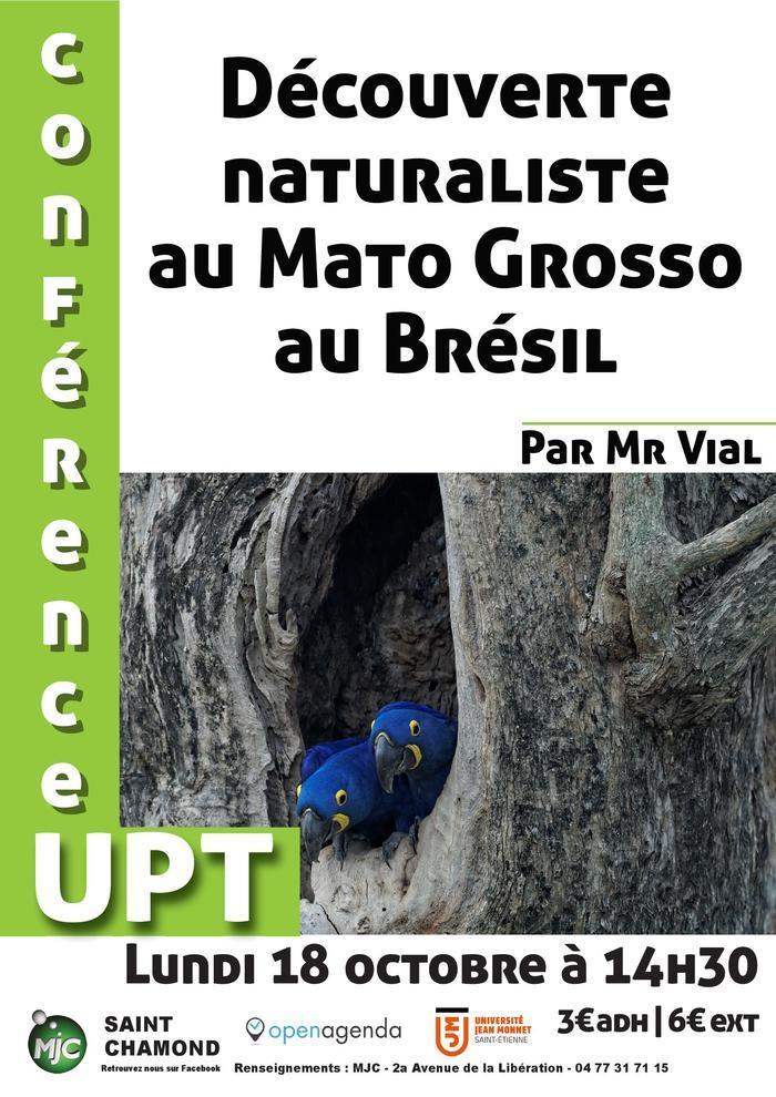 Conférence UPT : découverte naturaliste du Mato Grosso au Brésil