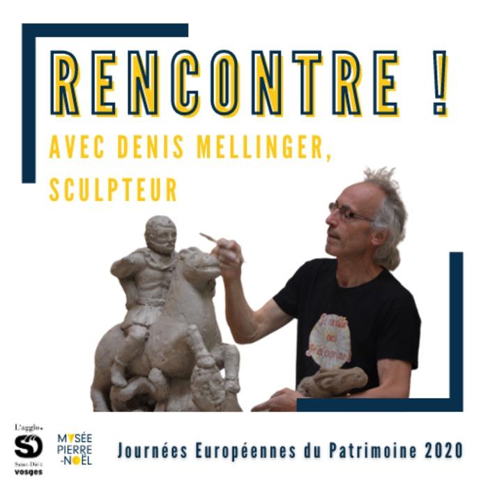 Journées du patrimoine 2020 - Rencontre avec le sculpteur Denis Mellinger