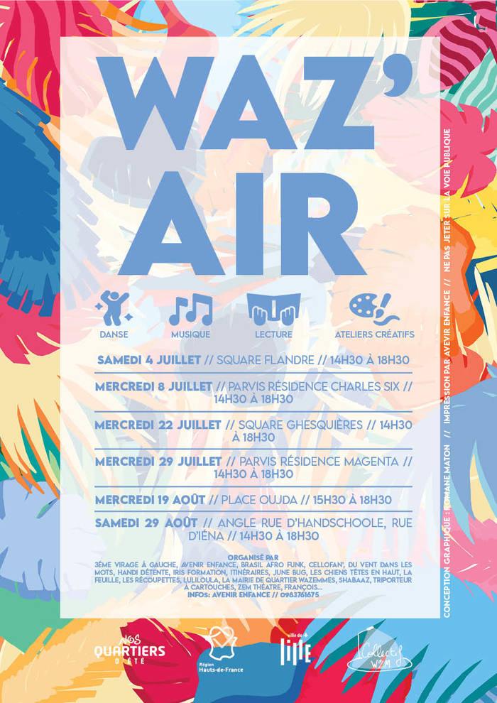 - Nos quartiers d'été Wazemmes 2020 - WAZ'AIR