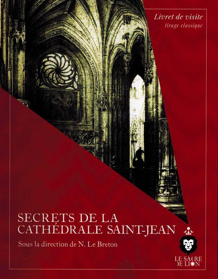 Journées du patrimoine 2019 - Les secrets de la cathédrale Saint-Jean