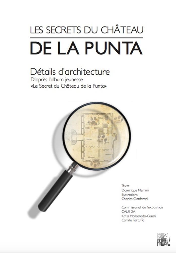 Journées du patrimoine 2020 - Exposition : Les secrets du château de la Punta