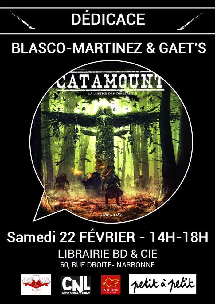Benjamin BLASCO-MARTINEZ et son scénariste GAET'S seront en dédicace le samedi 22 février de 14h à 18h à la librairie BD & Cie de Narbonne pour Catamount T.3.