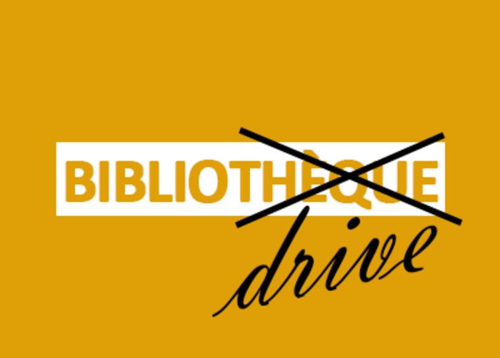 Biblio Drive - A partir du 6 avril