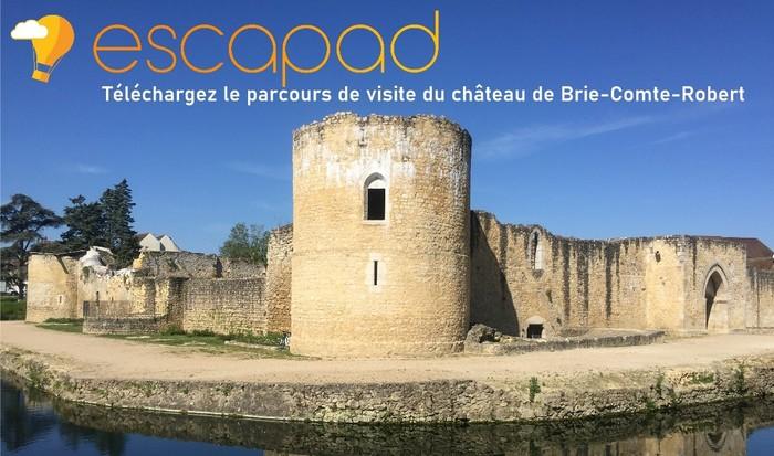 Journées du patrimoine 2020 - Découvrez l'application de visite du château de Brie-Comte-Robert
