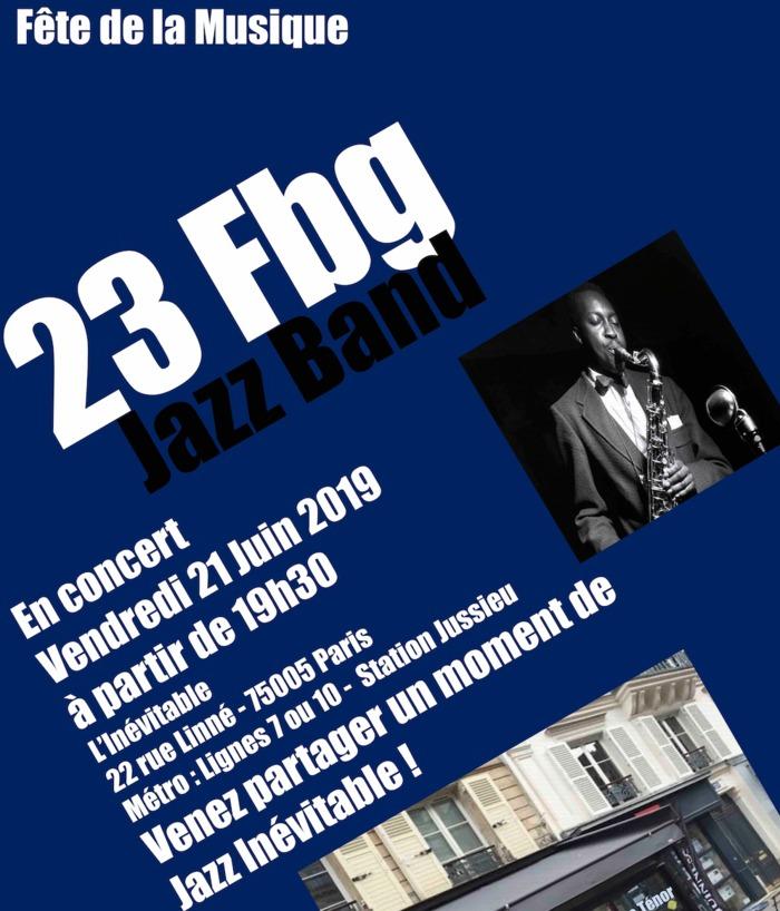 Fête de la musique 2019 - 23 Faubourg Jazz Band + Soul Quintet