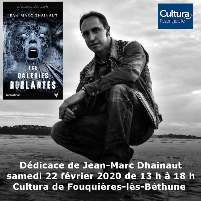 Dédicace Jean-Marc Dhainaut Cultura Fouquières-lès-Béthune 22 février