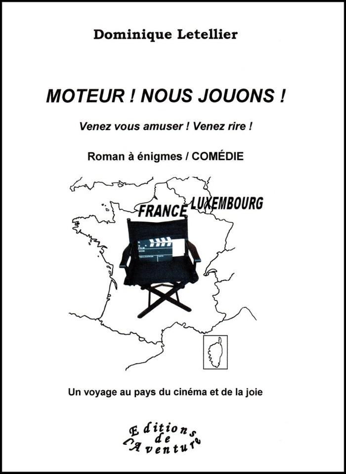 Au Marché de Noël du Grand Marché de Vichy les 07/08 décembre 2019, Dominique Letellier signera son 4e titre, drôle, « Moteur ! Nous jouons ! » qui célèbre le patrimoine de la Reine des Villes d'eaux