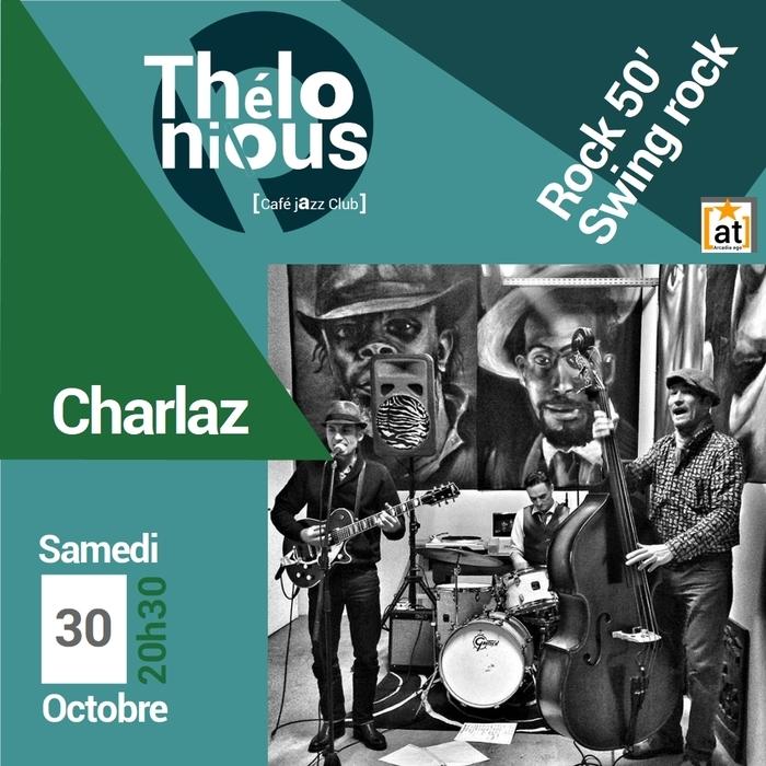 CHARLAZ TRIO – THELONIOUS CAFE JAZZ CLUB
