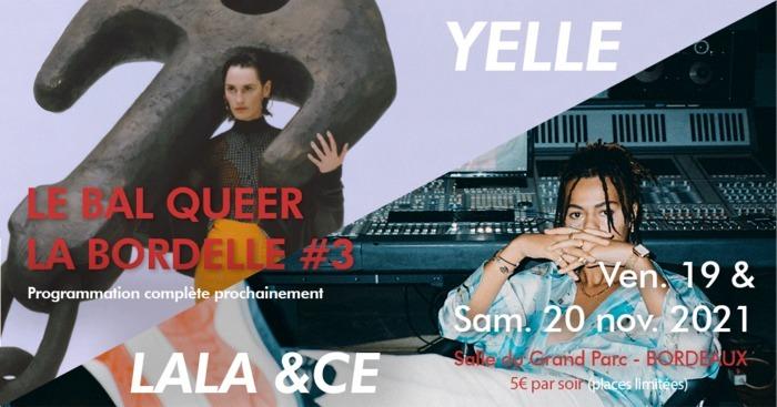 La Bordelle : Bal Queer #3 avec Yelle, Lala &ce
