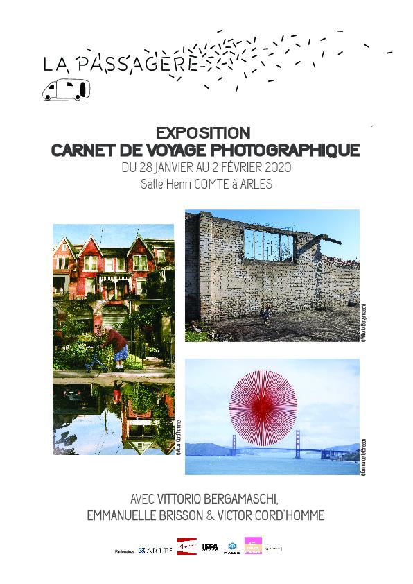 Exposition-ateliers du 28.01 au 02.02 à Arles - Commissariat d'exposition et Scénographie: LA PASSAGÈRE