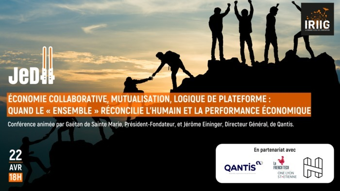 JeDII  Économie collaborative, mutualisation, logique de plateforme : quand le « ensemble » réconcilie l'humain et la performance économique