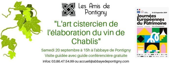 Journées du patrimoine 2019 - L'art cistercien de l'élaboration du vin de Chablis