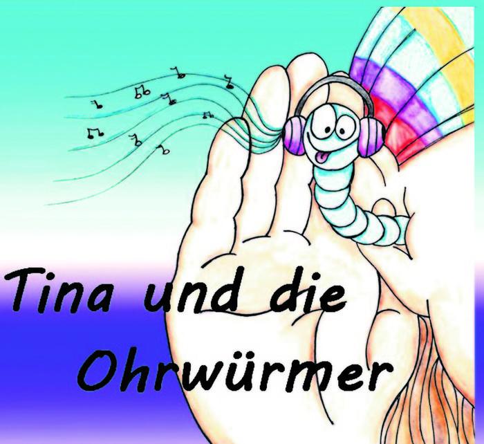 Tina und die Ohrwürmer