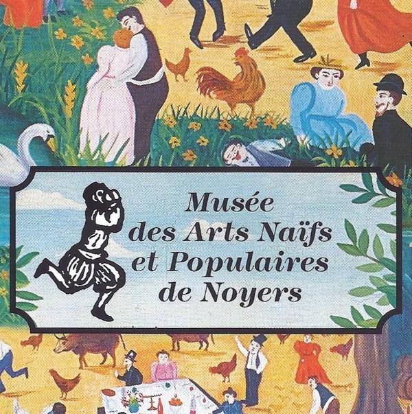 Nuit des musées 2018 -Musée des arts naïfs et populaires de Noyers