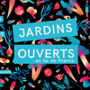Jardins ouverts 2019
